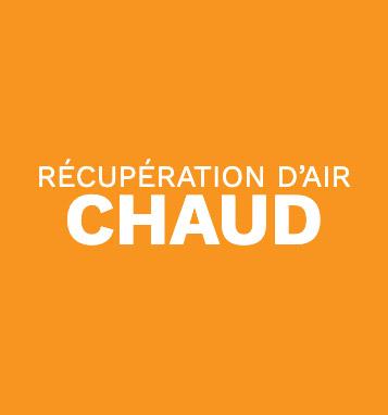 RÉCUPÉRATION D'AIR CHAUD